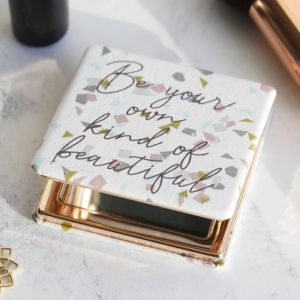 Be Your Own Kind Of Beautiful Compact Mirror